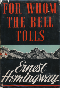 "Hemingway's ""For Whom the Bell Tolls"""